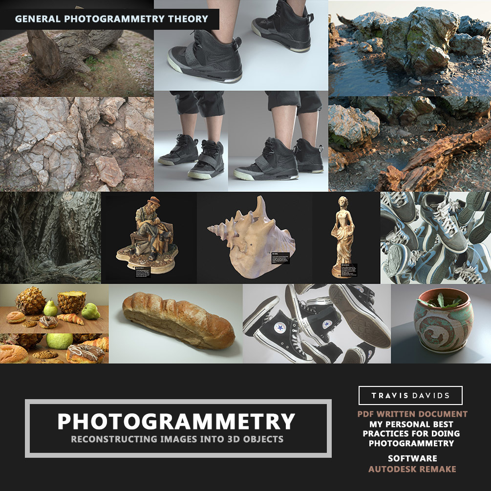 Photogrammetry - Reconstructing Images Into 3D Objects _ BY Travis Davids Photogrammetry Photogrammetry,Reconstructing,Travis Davids