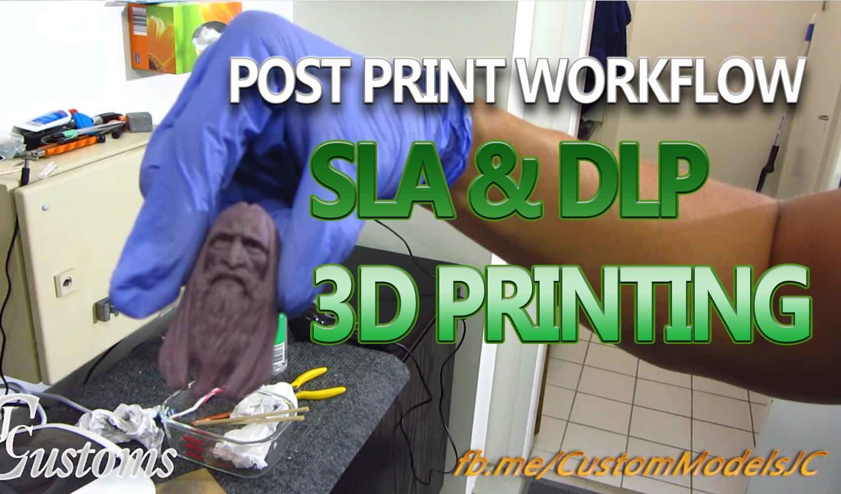 Post print tips with SLA Resin printers _ Tutorial _ By John Chen Post print tips with SLA Resin printers Post print tips with SLA Resin printers,John Chen