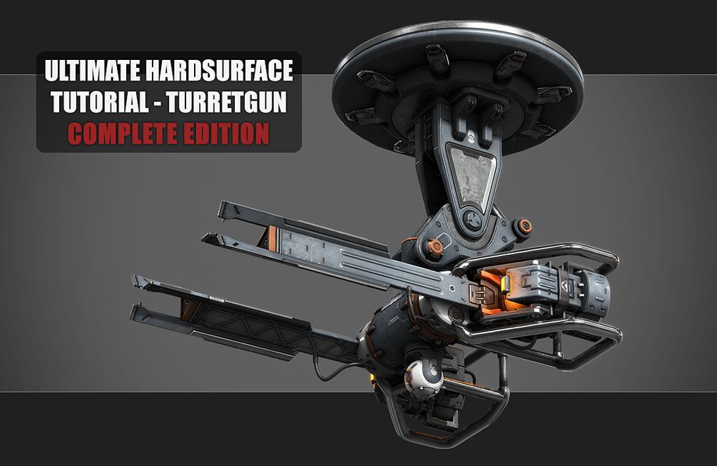 Ultimate Hardsurface Tutorial - Turretgun Complete Edition _ By Simon Fuchs Ultimate Hardsurface Ultimate Hardsurface,Turretgun Complete Edition,Simon Fuchs
